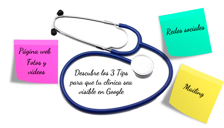 3 tips para que tu clinica sea visible en google